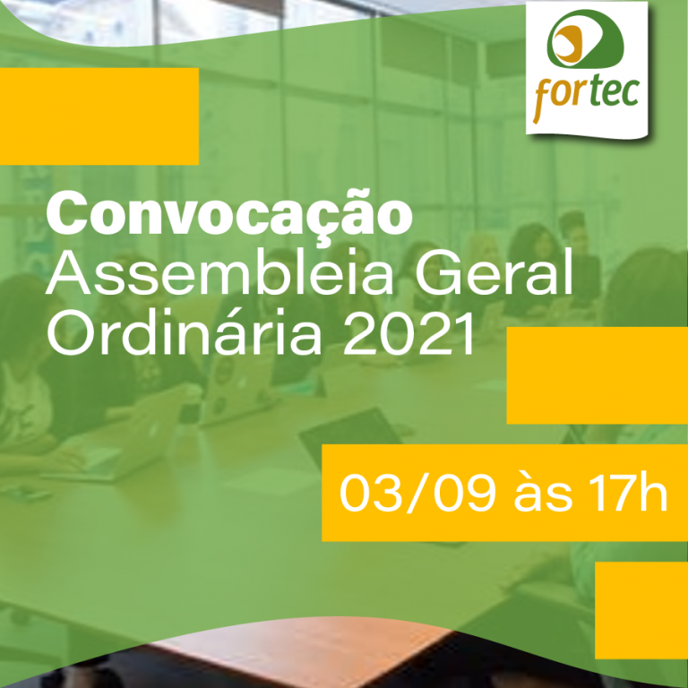 Convocação Assembleia Geral Ordinária 2021 FORTEC